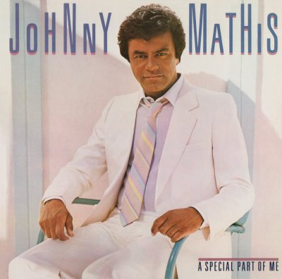 1984 Johnny Mathis - A Special Part Of Me