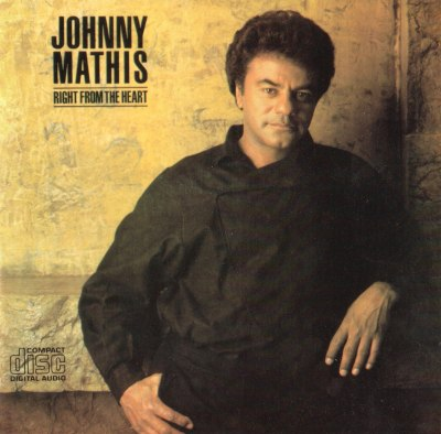 1985 Johnny Mathis Right From The Heart