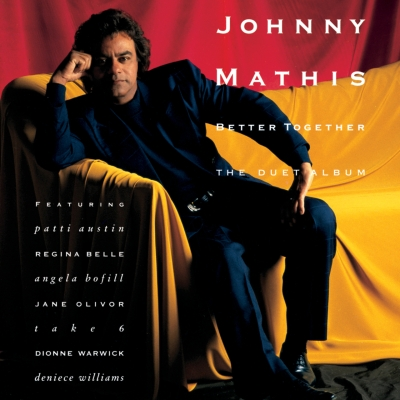 1991 Johnny Mathis Better Together - The Duet Album
